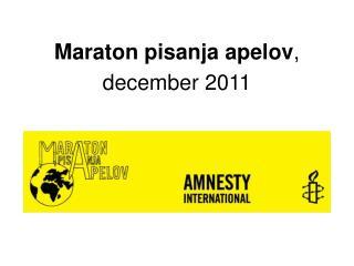 Maraton pisanja apelov , december 2011