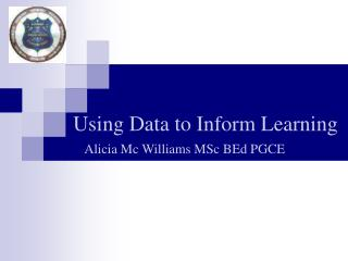 Using Data to Inform Learning