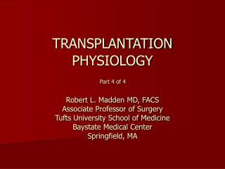 TRANSPLANTATION PHYSIOLOGY