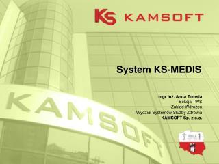 System KS-MEDIS