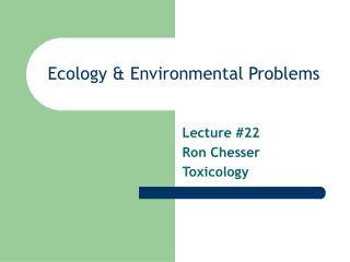 Ecology & Environmental Problems