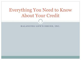 Everything You Need to Know About Your Credit