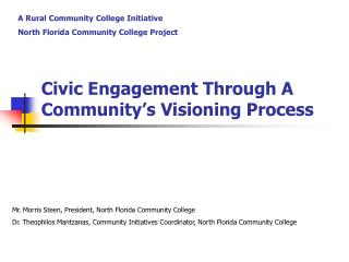 Civic Engagement Through A Community�s Visioning Process