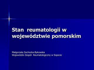 Stan  reumatologii w województwie pomorskim