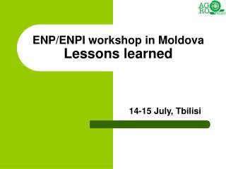ENP/ENPI workshop in Moldova Lessons learned