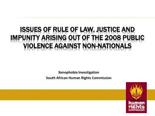 Xenophobia Investigation South African Human Rights Commission