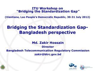 Bridging the Standardization Gap- Bangladesh perspective