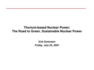 Thorium-based Nuclear Power: The Road to Green, Sustainable Nuclear Power