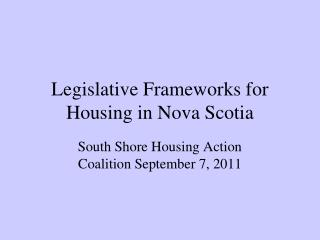 Legislative Frameworks for Housing in Nova Scotia