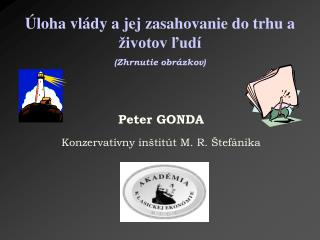 P eter  GONDA Konzervat�vny in�tit�t M. R. �tef�nika