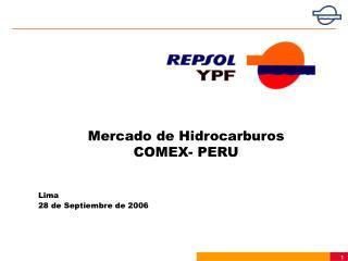 Mercado de Hidrocarburos COMEX- PERU