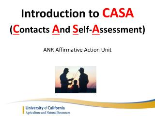 Introduction to  CASA ( C ontacts A nd S elf- A ssessment )