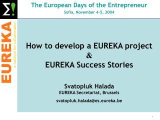 The European Days of the Entrepreneur Sofia, November 4-5, 2004