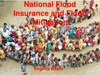 National Flood Insurance and Flood Mitigation