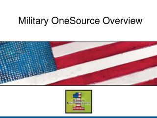 Military OneSource Overview