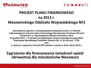 Zagrożenia dla finansowania świadczeń opieki zdrowotnej dla mieszkańców Mazowsza