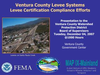 Ventura County Levee Systems Levee Certification Compliance Efforts