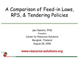 A Comparison of Feed-in Laws, RPS, & Tendering Policies