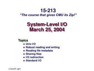 System-Level I/O March 25, 2004