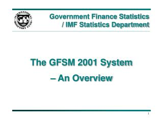 Government Finance Statistics  / IMF Statistics Department