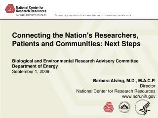 Connecting the Nation's Researchers, Patients and Communities: Next Steps