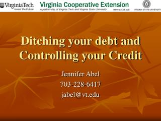 Ditching your debt and Controlling your Credit