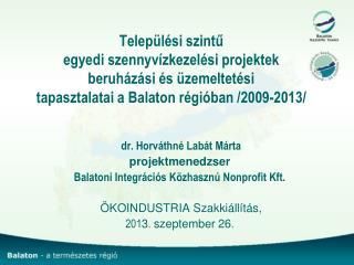 dr. Horváthné Labát Márta projektmenedzser Balatoni Integrációs Közhasznú Nonprofit Kft.