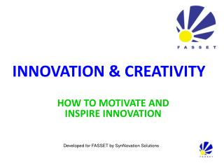INNOVATION  CREATIVITY