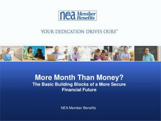 More Month Than Money?  The Basic Building Blocks of a More Secure Financial Future