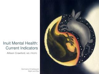 Inuit Mental Health: Current Indicators