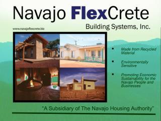 """A Subsidiary of The Navajo Housing Authority"""