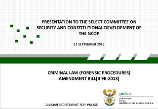 CIVILIAN SECRETARIAT FOR  POLICE