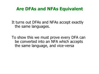Are DFAs and NFAs Equivalent