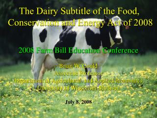 The Dairy Subtitle of the Food,  Conservation and Energy Act of 2008