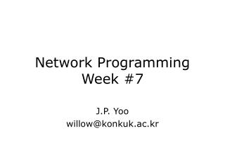 Network Programming Week #7