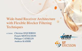 Wide-band Receiver Architecture with Flexible Blocker Filtering Techniques