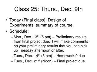 Class 25: Thurs., Dec. 9th