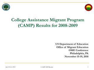 College Assistance Migrant Program (CAMP) Results for 2008-2009