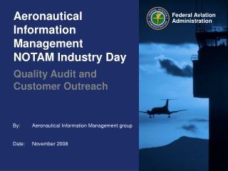 Aeronautical Information Management NOTAM Industry Day