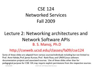 B. S. Manoj, Ph.D cseweb.ucsd/classes/fa09/cse124