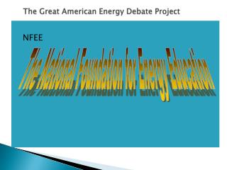 The Great American Energy Debate Project