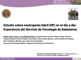 Estudio sobre neutropenia febril (NF) en el día a día: