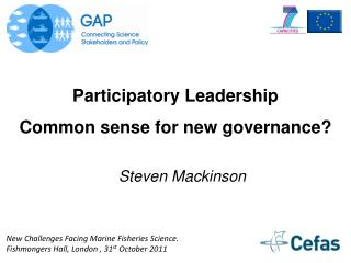 Participatory  Leadership Common  sense for new governance?