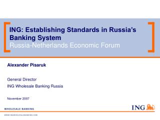 ING: Establishing Standards in Russia's Banking System