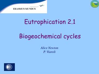 Eutrophication  2 .1 Biogeochemical cycles