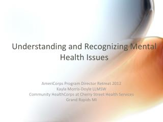 Understanding and Recognizing Mental Health Issues