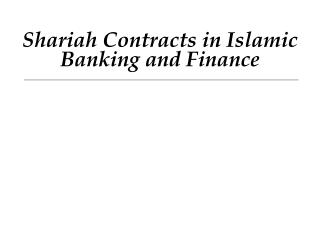Shariah Contracts in Islamic Banking and Finance