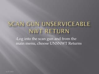Scan Gun Unserviceable NWT Return