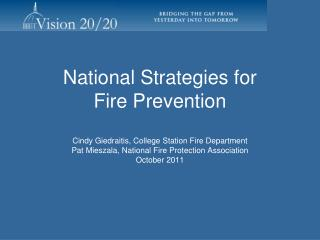 National Strategies for  Fire Prevention