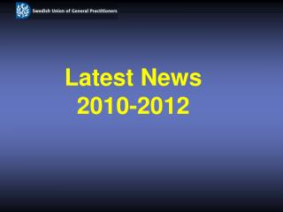 Latest News 2010-2012